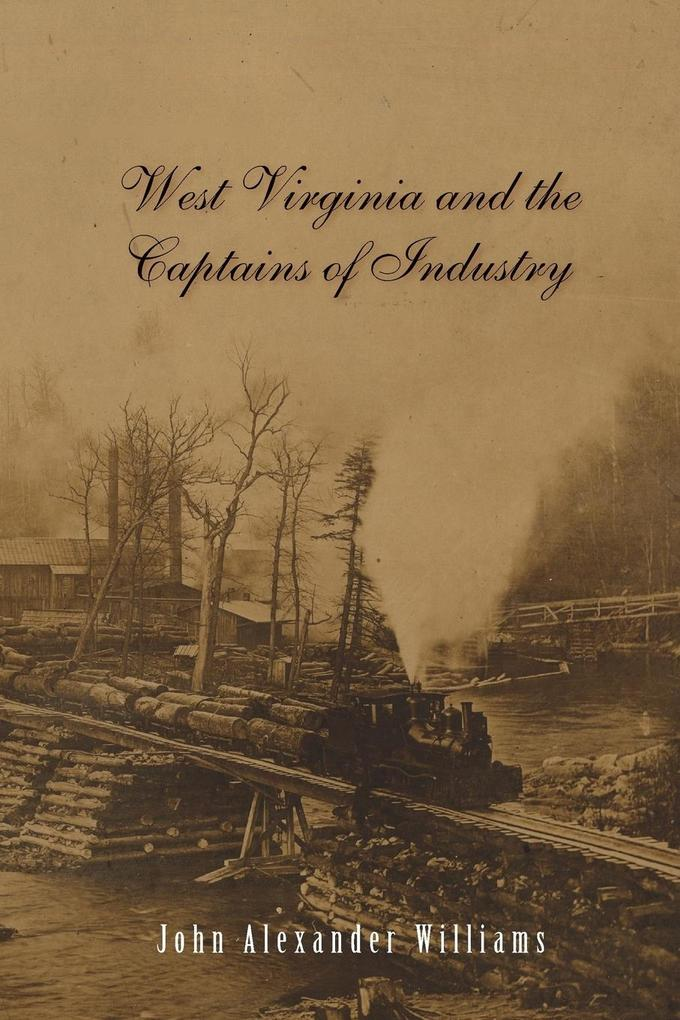 West Virginia and Captains the Captains of Industry als Taschenbuch