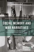 Social Memory and War Narratives