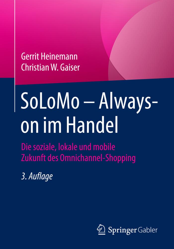 SoLoMo - Always-on im Handel als Buch von Gerri...