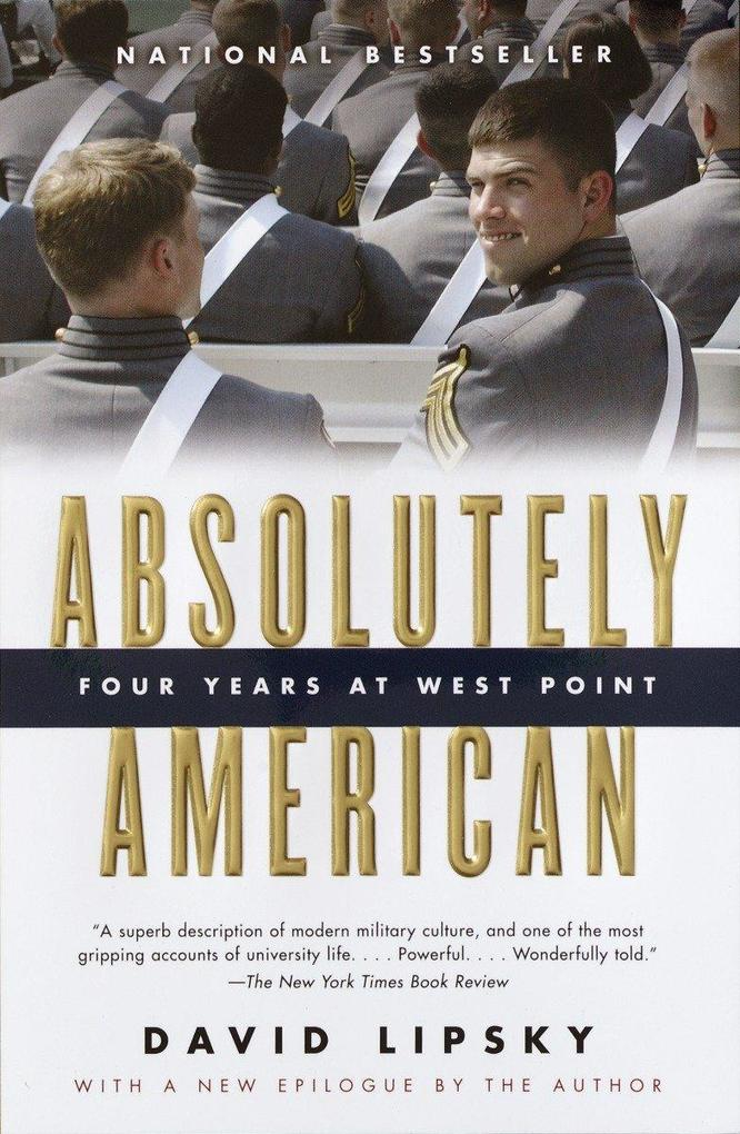Absolutely American: Four Years at West Point als Taschenbuch