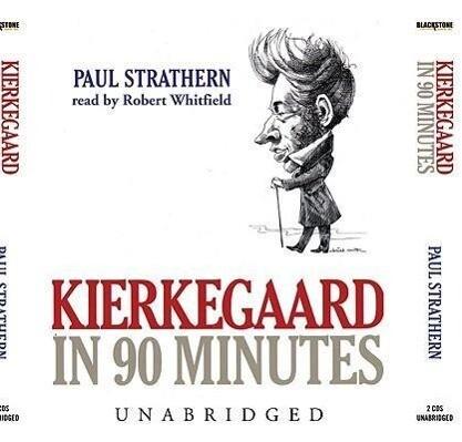 Kierkegaard in 90 Minutes als Hörbuch