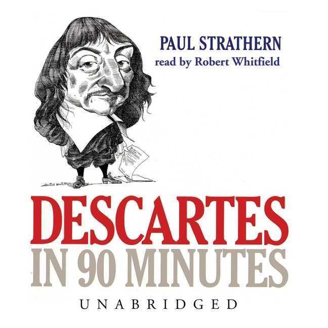 Descartes in 90 Minutes als Hörbuch