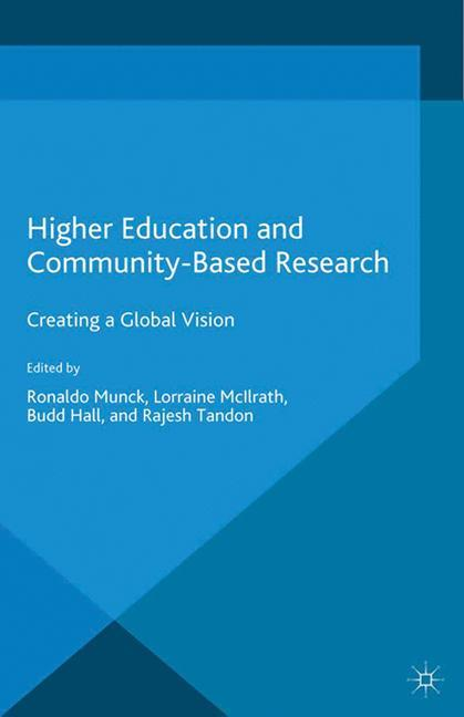 Higher Education and Community-Based Research a...