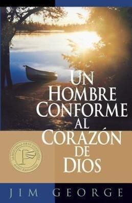 Un Hombre Conforme Al Corazón de Dios als Taschenbuch