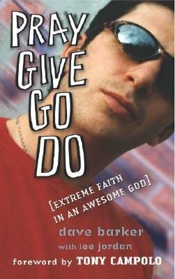 Pray Give Go Do: Extreme Faith in an Awesome God als Taschenbuch