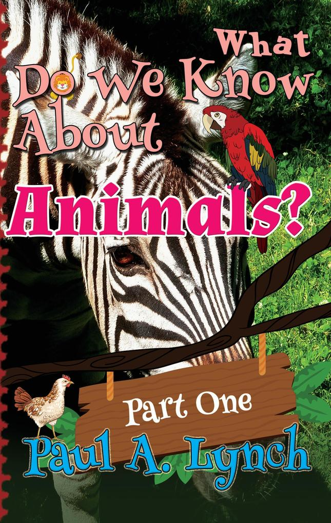 What Do We Know About Animals? als eBook Downlo...