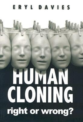 Human Cloning -Right or Wrong? als Taschenbuch
