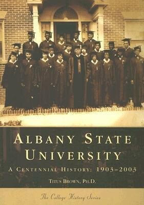 Albany State University: A Centennial History: 1903-2003 als Taschenbuch