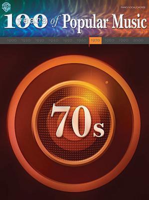 70s: 100 Years of Popular Music als Taschenbuch