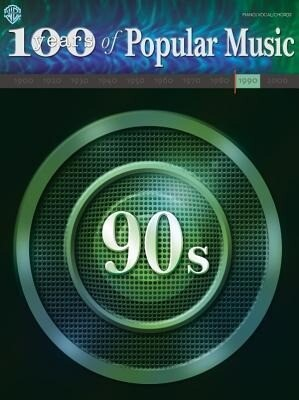 100 Years of Popular Music -- 90s: Piano/Vocal/Chords als Taschenbuch
