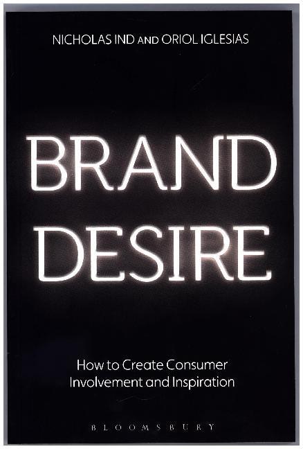 Brand Desire als Buch von Nicholas Ind, Oriol I...