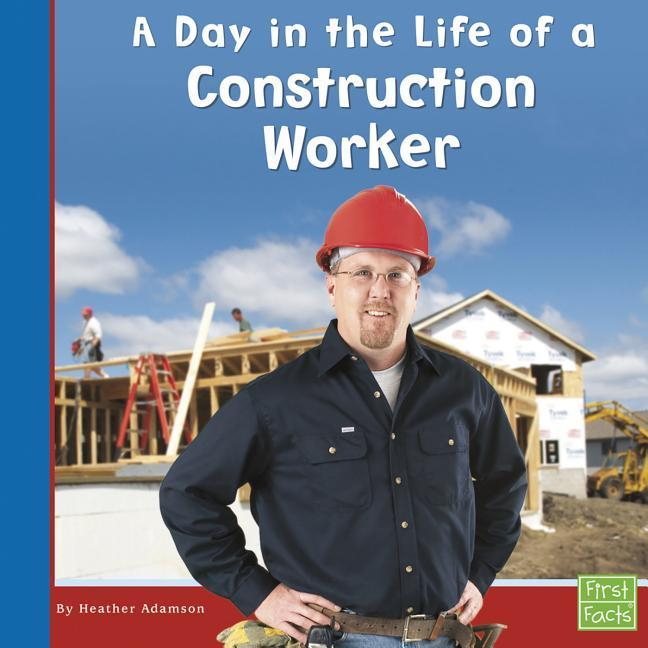 A Day in the Life of a Construction Worker als Buch