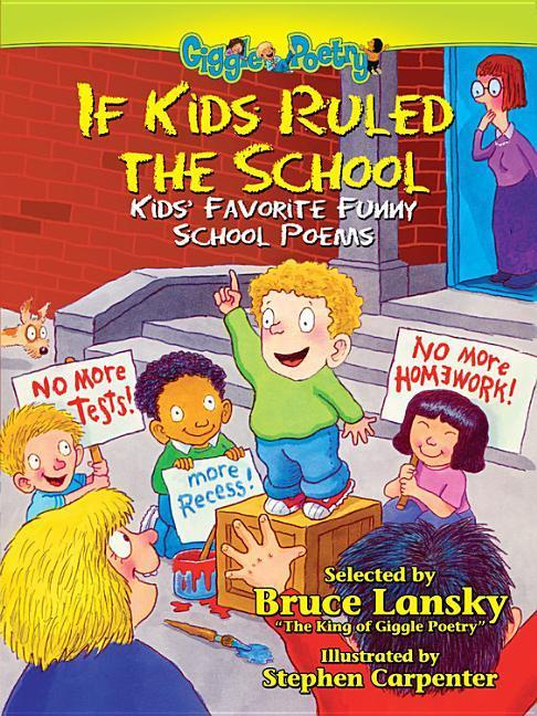 If Kids Ruled the School: More Kids' Favorite Funny School Peoms als Taschenbuch