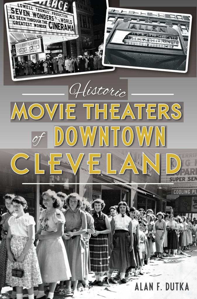 Historic Movie Theaters of Downtown Cleveland a...