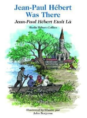 Jean-Paul Hebert Was There/Jean-Paul Hebert Etait LA als Buch