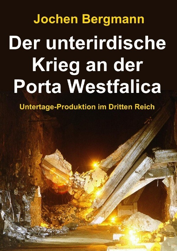 Der Unterirdische Krieg An Der Porta Westfalica Buch Jochen Bergmann