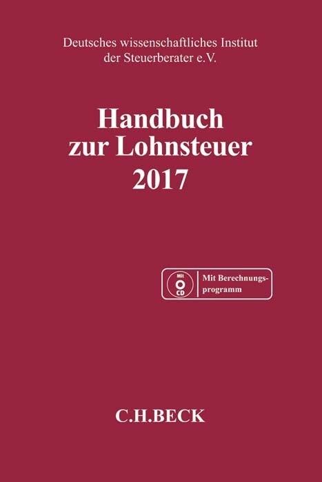 Handbuch zur Lohnsteuer 2017 als Buch von