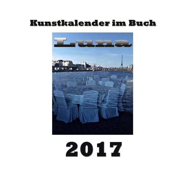 Kunstkalender im Buch - Luna 2017 als Buch