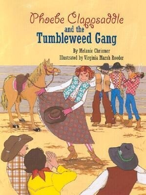 Phoebe Clappsaddle and the Tumbleweed Ga als Buch