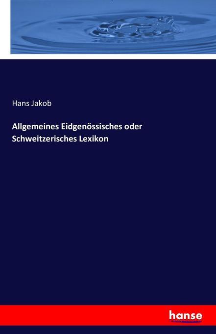 Allgemeines Eidgenössisches oder Schweitzerisch...