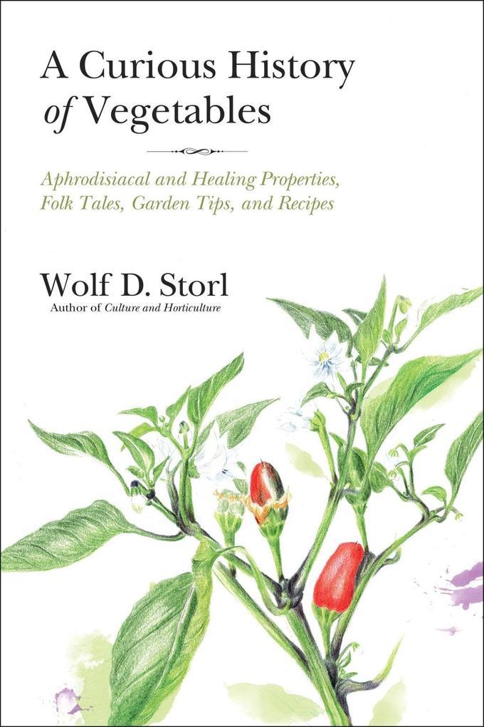 A Curious History of Vegetables als eBook Downl...