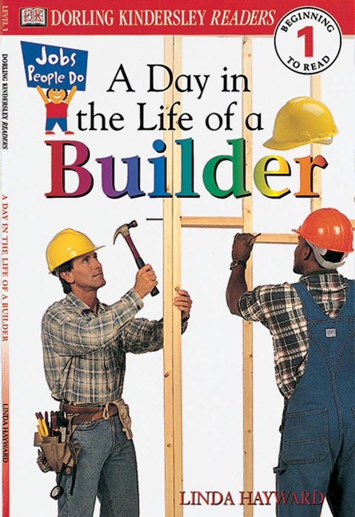 DK Readers L1: Jobs People Do: A Day in the Life of a Builder als Taschenbuch