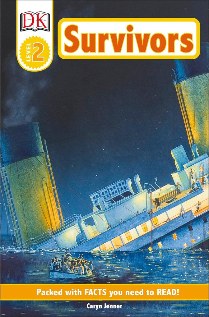 DK Readers L2: Survivors: The Night the Titanic Sank als Taschenbuch