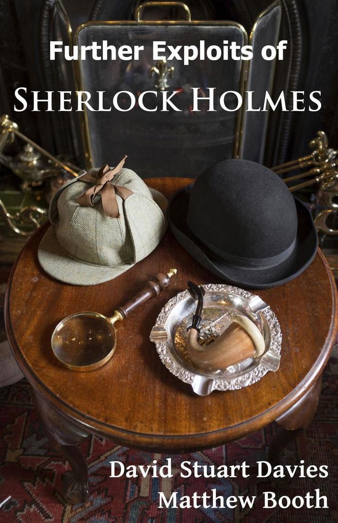 Further Exploits of Sherlock Holmes als eBook