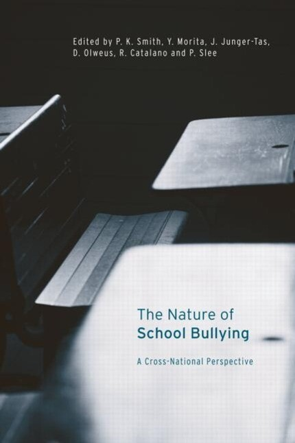 The Nature of School Bullying: A Cross-National Perspective als Taschenbuch