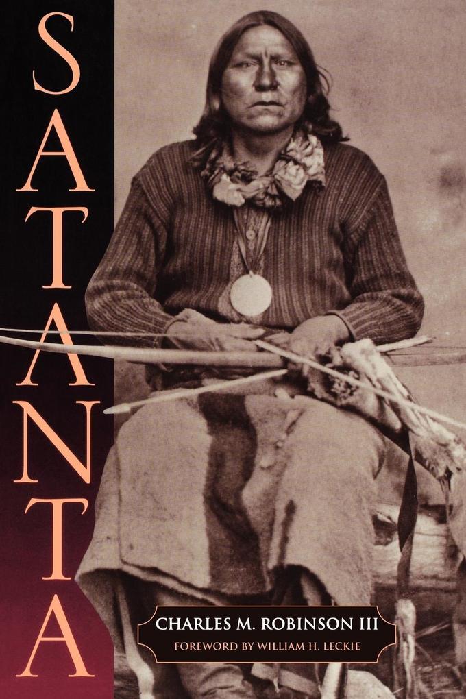 Satanta: The Life and Death of a War Chief als Taschenbuch