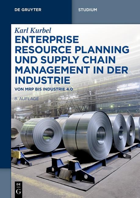 Enterprise Resource Planning und Supply Chain Management in der Industrie als eBook