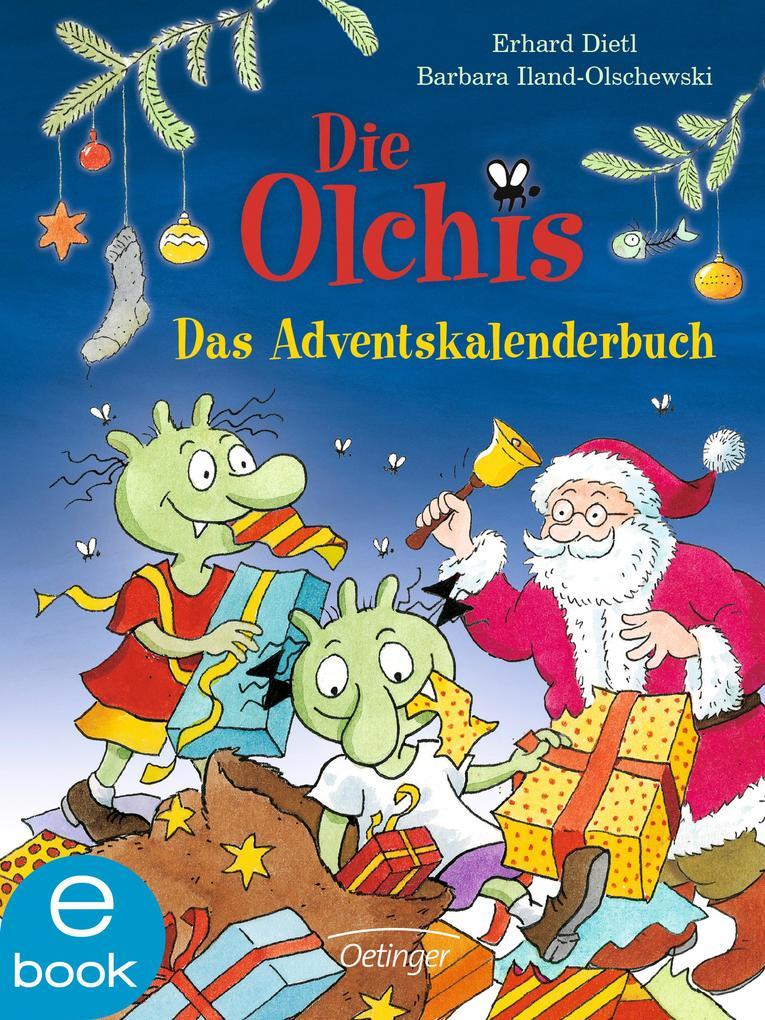 Die Olchis. Das Adventskalenderbuch als eBook D...