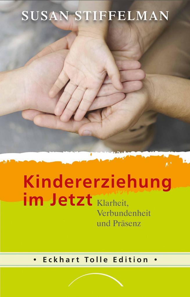 Kindererziehung im Jetzt als eBook Download von...