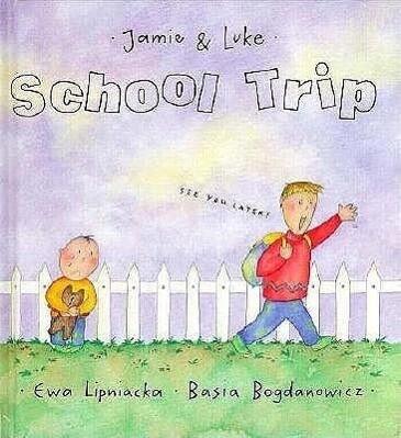 School Trip als Buch