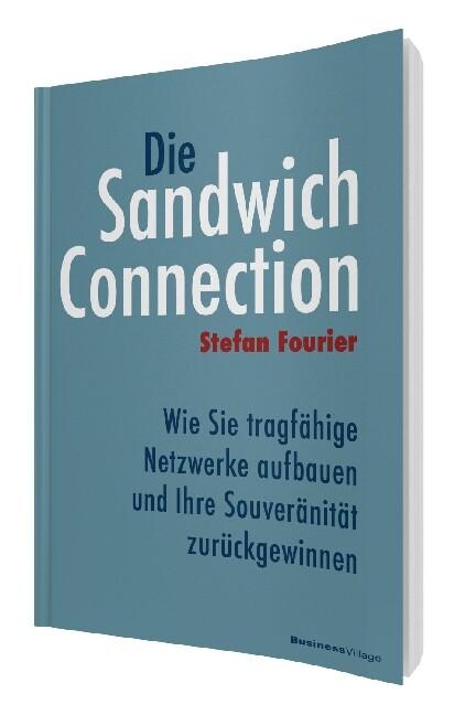 Die Sandwich-Connection als Buch von Stefan Fou...