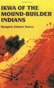 Ikwa of the Mound-Builder Indians als Taschenbuch