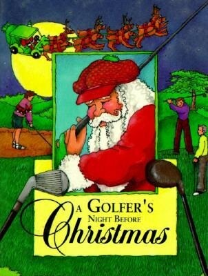 A Golfer's Night Before Christmas als Buch