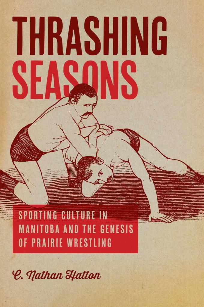 Thrashing Seasons als eBook Download von C. Nat...