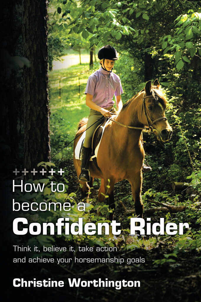 How to Become a Confident Rider als eBook Downl...