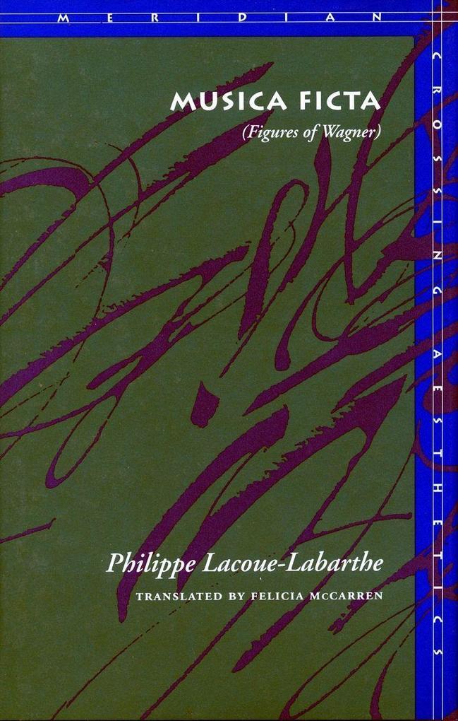 Musica Ficta: (Figures of Wagner) als Taschenbuch