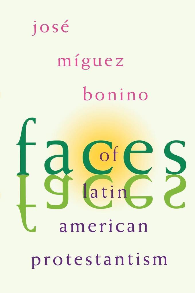 Faces of Latin American Protestantism als Taschenbuch