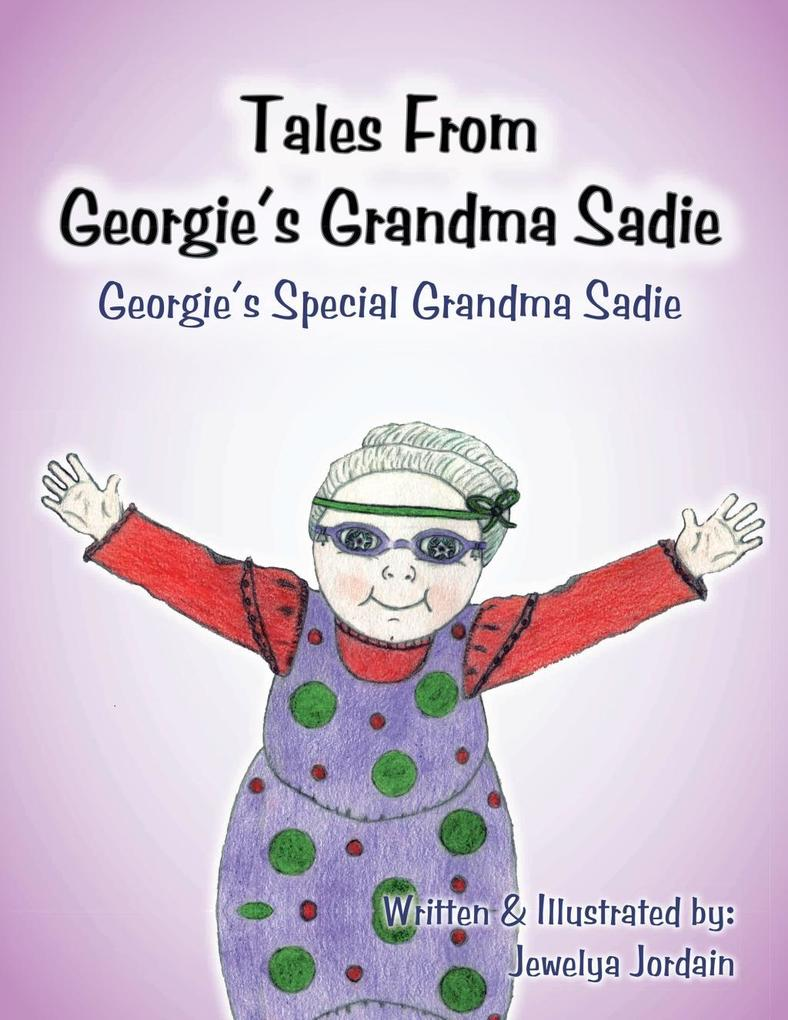 Tales from Georgie´s Grandma Sadie als eBook Do...