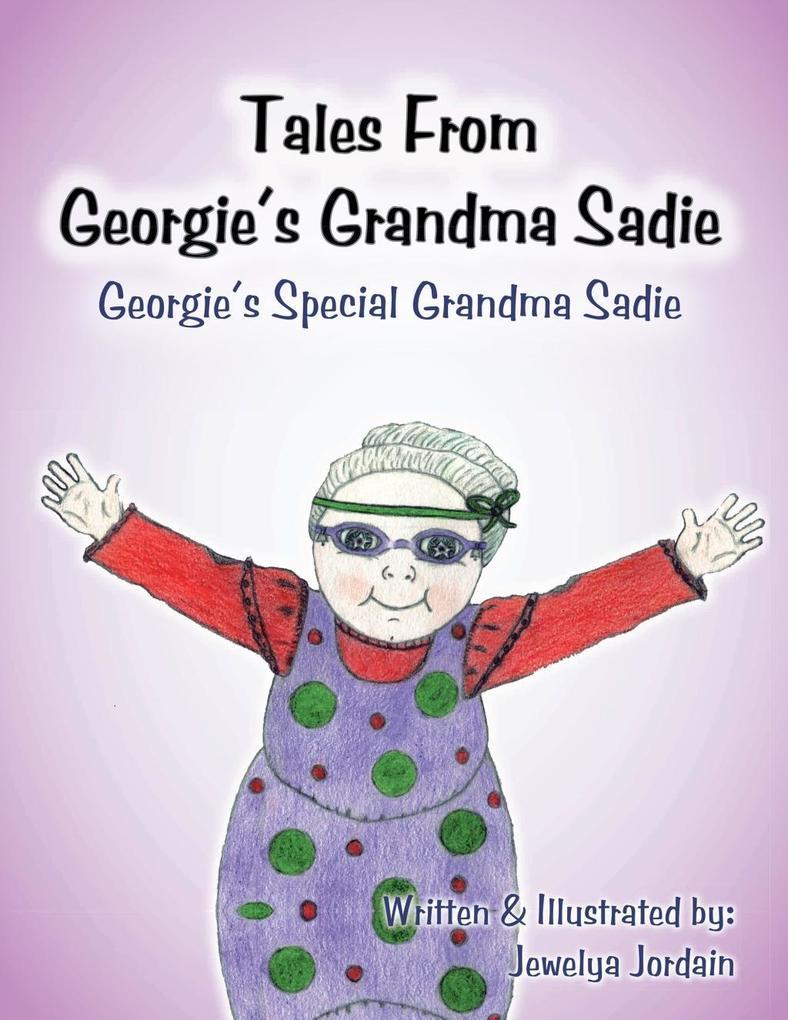 Tales From Georgie´s Grandma Sadie als eBook Do...