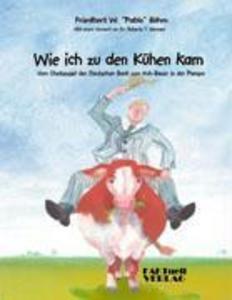Wie ich zu den Kühen kam als Buch