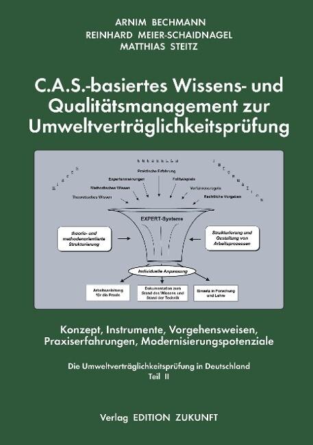 C.A.S. - basiertes Wissens- und Qualitätsmanagement zur Umweltverträglichkeitsprüfung als Buch