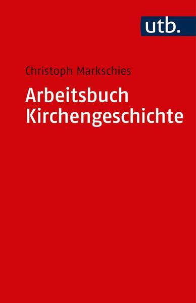Arbeitsbuch Kirchengeschichte als Taschenbuch