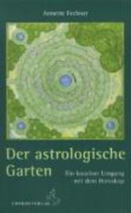 Der astrologische Garten als Buch