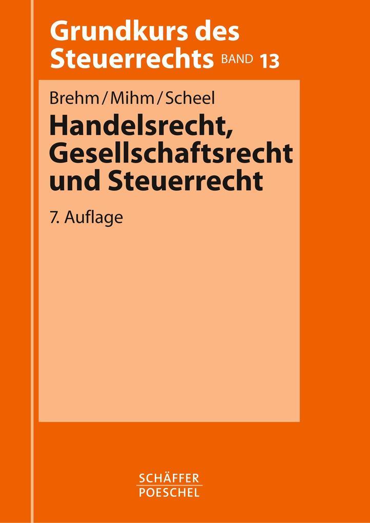 Handelsrecht, Gesellschaftsrecht und Steuerrecht als Buch