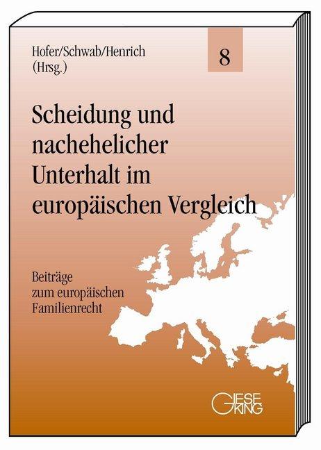 Scheidung und nachehelicher Unterhalt im europäischen Vergleich als Buch
