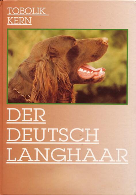 Der Deutsch-Langhaar als Buch